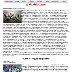 IL GRAFFITISMO I graffiti nascono alla fine degli anni