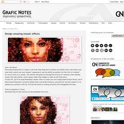 Grafic Notes / Σημειώσεις Γραφιστικής: Design amazing mosaic effects