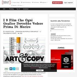 I 9 film che ogni grafico dovrebbe vedere prima di morire – Robadagrafici.net