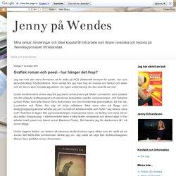Jenny på Wendes: Grafisk roman och poesi - hur hänger det ihop?