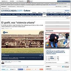 "El grafiti, esa ""violencia urbana""#.T-FUNv12IiA.twitter#.T-FUNv12IiA.twitter#.T-FUNv12IiA.twitter"