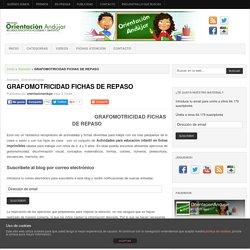 GRAFOMOTRICIDAD FICHAS DE REPASO -Orientacion Andujar