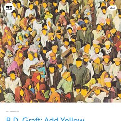 B.D. Graft: Add Yellow – WeTransfer This Works