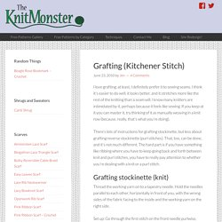 Grafting (Kitchener Stitch)