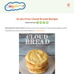 Grain Free Cloud Bread Recipe