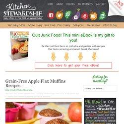 Grain Free Gluten Free Apple Flax Muffins Recipe