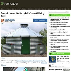 Grain Silo Homes Like Bucky Fuller's Still Being Made