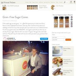 Grain-Free Sugar Cones