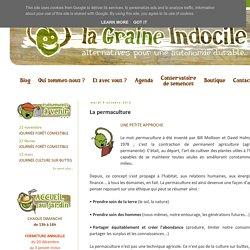 La Graine Indocile: La permaculture