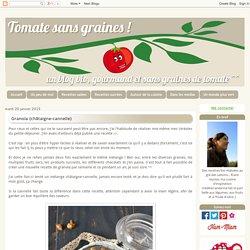 Tomate sans graines: Granola {châtaigne-cannelle}