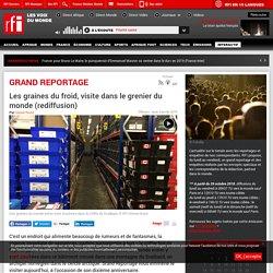 RFI 03/01/19 GRAND REPORTAGE - Les graines du froid, visite dans le grenier du monde (rediffusion)