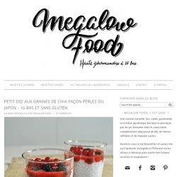Petit-dej' aux graines de chia façon perles du japon – IG bas et sans gluten – Megalow Food
