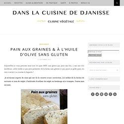 Pain aux graines et à l'huile d'olive {recette végétalienne sans gluten}