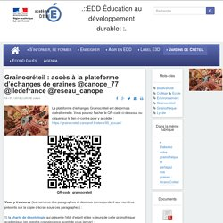 Grainocréteil : accès à la plateforme d'échanges de graines @canope_77 @iledefrance @reseau_canope