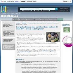 Des grainothèques dans les BU de Nice à partir du 21 mars 2016 : prenez-en de la graine ! — Bibliothèques Universitaires