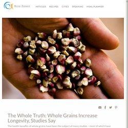 Whole Grains Increase Longevity - Blue Zones