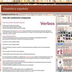 Gramática española: Usos del condicional compuesto