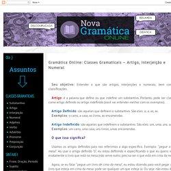 Nova Gramática Online: Gramática Online: Classes Gramaticais – Artigo, Interjeição e Numeral