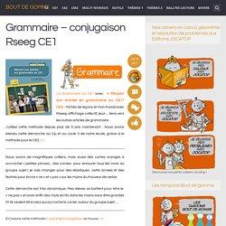 Grammaire – conjugaison Rseeg CE1