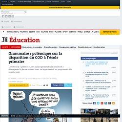Grammaire : polémique sur la disparition du COD à l'école primaire