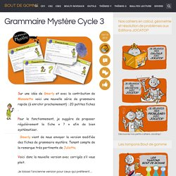 Grammaire Mystère Cycle 3