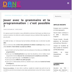 Jouer avec la grammaire et la programmation : c'est possible ? – Délégation Académique au Numérique Éducatif