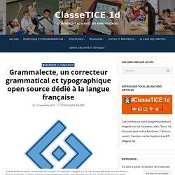 Grammalecte, un correcteur grammatical et typographique open source dédié à la langue française – ClasseTICE 1d