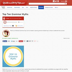 Top Ten Grammar Myths
