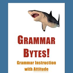Grammar Bytes! Grammar Instruction with Attitude