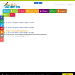 ESL Fun Grammar Games,Past Simple Jeopardy Betting TV Game