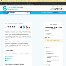 Grammar - Oxford Dictionaries
