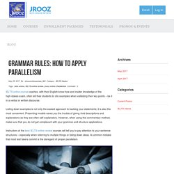 Grammar Rules: How to Apply Parallelism - Jrooz Online Review