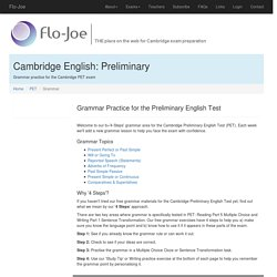 Grammar for the Preliminary English Test (PET) Cambridge English Preliminary test from Flo-Joe