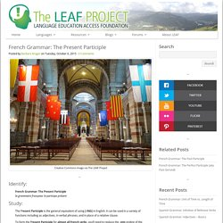 French Grammar: The Present Participle : The LEAF Project