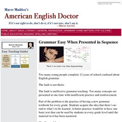 Grammar Easy When Presented in Sequence