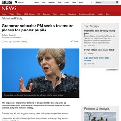 Grammar schools: PM seeks to ensure places for poorer pupils