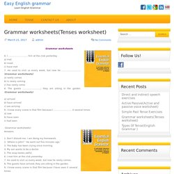 Grammar worksheets (Tenses worksheets). Grammar worksheets