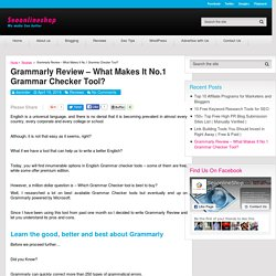 Grammarly Review – What Makes It No.1 Grammar Checker Tool?