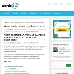 Grammarly review by a human editor - WordsRU