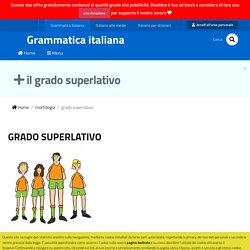 Grammatica italiana - il grado superlativo