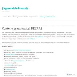 Contenu grammatical DELF A2