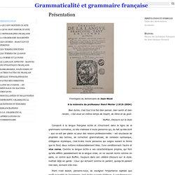 Grammaticalité et grammaire française