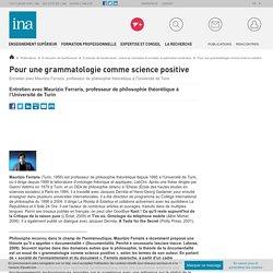 Pour une grammatologie comme science positive / E-dossier de l'audiovisuel : sciences humaines et sociales et patrimoine numérique / E-dossiers de l'audiovisuel / Publications / INA Expert - Accueil - Ina