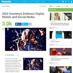 The 2012 Grammys Embrace Digital, Mobile and Social