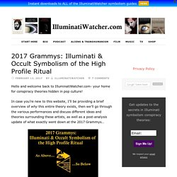 2017 Grammys: Illuminati & Occult Symbolism of the High Profile Ritual