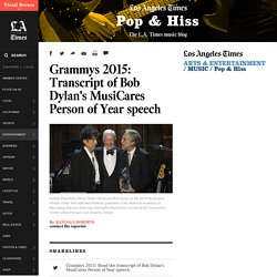Grammys 2015: Transcript of Bob Dylan's MusiCares Person of Year speech