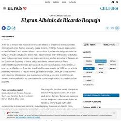 El gran Albéniz de Ricardo Requejo