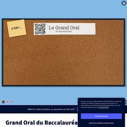 Grand Oral du Baccalauréat by PETIT Anne on Genially