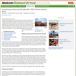 Guide to Grand Canyon West and the Skywalk - Grand Canyon West and Skywalk Guide