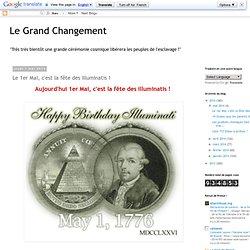 Le 1er Mai, c'est la fête des illuminatis !